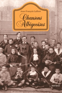 Jean-François Laffont - Chansons albigeoises - Evocation.
