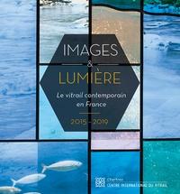 Jean-François Lagier - Images & lumière - Le vitrail contemporain en France - 2015-2019.