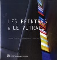 Jean-François Lagier - Les peintres & le vitrail - Vitraux français contemporains (2000-2015).