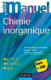 Jean-François Lambert et Maguy Jaber - Mini manuel de chimie inorganique.