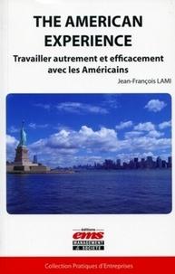 The American Experience - Travailler autrement et efficacement avec les Américains.pdf
