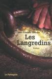 Jean-François Laroche - Les Langredins.
