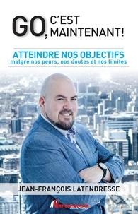 Téléchargement gratuit d'ebook d'échantillon Go, c'est maintenant!  - Atteindre nos objectifs malgré nos peurs, nos doutes et nos limites (French Edition) 9782924941287 MOBI iBook