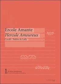 Jean-François Lattarico et Gabriel Garrido - Ercole Amante - Hercule amoureux.
