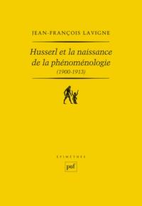 Histoiresdenlire.be Husserl et la naissance de la phénoménologie (1900-1913) - Des Recherches logiques aux Ideen : la genèse de l'idéalisme transcendantal phénoménologique Image