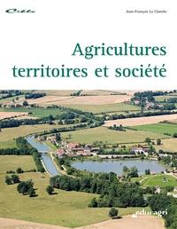 Jean-François Le Clanche - Agricultures, territoires et société.