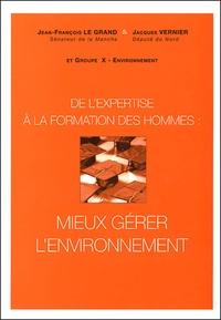 De lexpertise à la formation des hommes : mieux gérer lenvironnement - Actes du colloque Décembre 1996.pdf