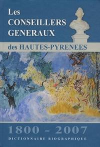 Jean-François Le Nail - Les conseillers généraux des Hautes-Pyrénées 1800-2007 - Dictionnaire biographique.