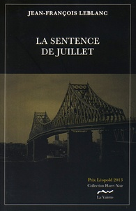Jean-François Leblanc - La sentence de juillet.
