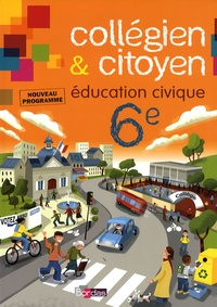 Feriasdhiver.fr Collégien & citoyen Education Civique 6e - Nouveau programme 2009 Image