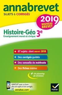 Annales du brevet Annabrevet 2019 Histoire Géographie EMC 3e - Jean-François Lecaillon - 9782401048119 - 4,49 €
