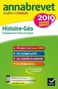 Annales du brevet Annabrevet 2019 Histoire Géographie EMC 3e - Jean-François Lecaillon - Format PDF - 9782401048126 - 4,49 €