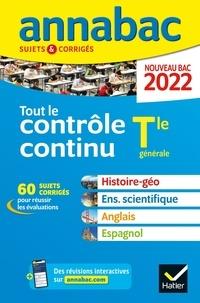 Jean-François Lecaillon et Sonia Madani - Tout le contrôle continu Tle générale - Sujets & Corrigés.