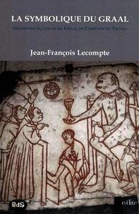 La symbolique du Graal - Géométrie du conte du Graal de Chrétien de Troyes Perceval ou le conte du Graal.pdf