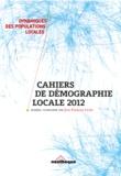 Jean-François Léger - Cahiers de Démographie Locale 2012 - Les villes moyennes.