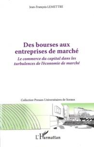 Histoiresdenlire.be Des bourses aux entreprises de marché - Le commerce du capital dans les turbulences de l'économie de marché Image