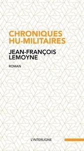 Ebooks livre audio à téléchargement gratuit Chroniques hu-militaires