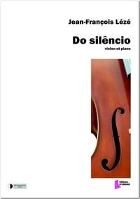 Jean-François Lézé - Do silencio - Partition pour violon et piano.