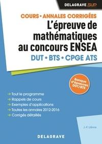 Epreuve de mathématiques au concours ENSEA - Jean francois Lievre pdf epub