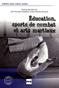 Jean-François Loudcher et Jean-Nicolas Renaud - Education, sports de combat et arts martiaux.