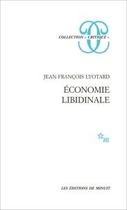 Jean-François Lyotard - Economie libidinale.