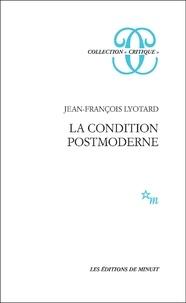 Jean-François Lyotard - LA CONDITION POSTMODERNE. - Rapport sur le savoir.