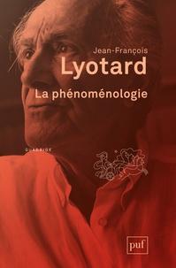 Jean-François Lyotard - La phénoménologie.