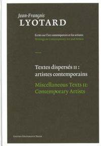 Jean-François Lyotard - Textes dispersés - Tome 2, Artistes contemporains.