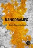 Jean-François Magre - Nanodrames - Ce livre est optimisé pour Apple. Il nécessite un lecteur reconnu comme compatible ePub3.