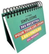 Jean-François Mallet - 365 recettes pour les jours les plus faciles du monde.