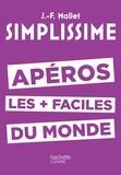 Jean-François Mallet - Apéros les + faciles du monde.