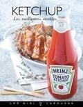 Jean-François Mallet - Ketchup - les meilleures recettes.