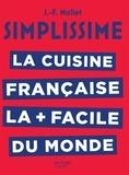 Jean-François Mallet - La cuisine française la + facile au monde.