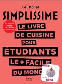 Jean-François Mallet - Le livre de cuisine pour étudiants le plus facile du monde - Avec 1 magnet à collectionner.