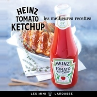 Jean-François Mallet - Les meilleures recettes Heinz tomato ketchup.