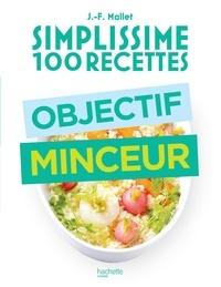 Jean-François Mallet - Objectif minceur.