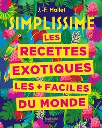 Jean-François Mallet - Simplissime exotique.