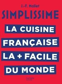 Télécharger des livres électroniques Google Simplissime La cuisine française en francais iBook par Jean-François Mallet 9782017058939