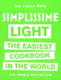 Jean-François Mallet - Simplissime Light - The Easiest Cookbook in the World.
