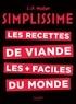 Jean-François Mallet - Simplissime Viande - Les recettes de viandes les plus faciles du monde.