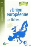 Jean-François Malterre et Christian Pradeau - L'Union européenne en fiches.
