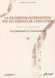 Jean-François Marcel - La recherche-intervention par les sciences de l'éducation - Accompagner le changement.