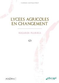 Jean-François Marcel - Lycées agricoles en changement - Regards pluriels.