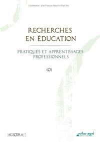 Jean-François Marcel et Paul Olry - Recherches en éducation - Pratiques et apprentissages professionnels.