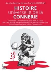 Jean-François Marmion - Histoire universelle de la connerie.