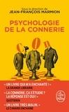 Jean-François Marmion - Psychologie de la connerie.