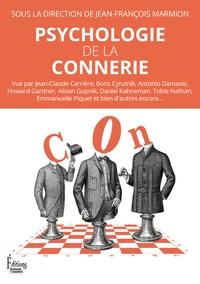 Téléchargez des livres audio italiens gratuits Psychologie de la connerie 9782361065096 par Jean-François Marmion in French iBook PDF ePub