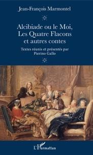 Accentsonline.fr Alcibiade ou le Moi, Les Quatre Flacons et autres contes Image