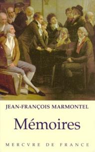 Jean-François Marmontel - Mémoires.