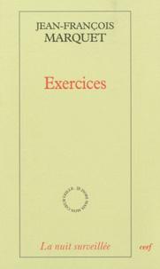 Jean-François Marquet - Exercices.